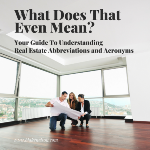 What Does This Floorplan Mean? Your Guide To Understanding Real Estate Abbreviations and Acronyms